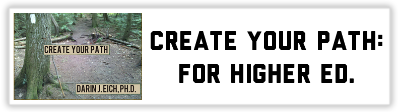 Create Your Path: For Higher Education