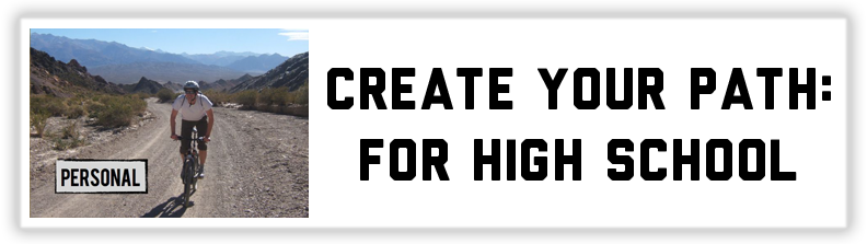 Create Your Path: For High School